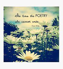 Poetic Life Photographic Print