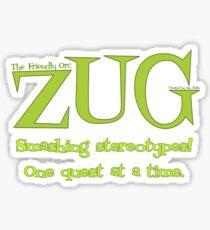 ZUG Slogan Sticker