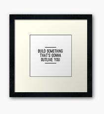 Build Something Framed Print