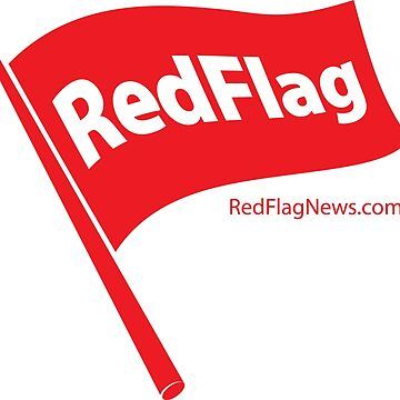 The Red Flag by redflagnews