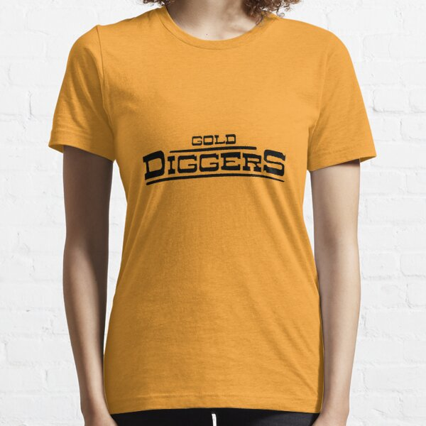 """BRDL """"Gold Diggers"""" Logo - Clothing, Pillows, Posters and MORE Essential T-Shirt"""