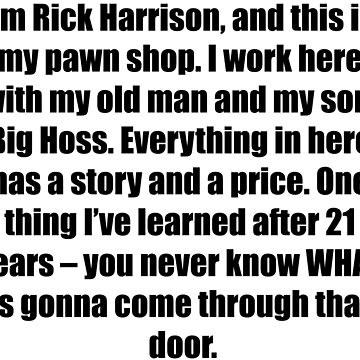 im rick harrison and this is my pawn shop by Kitturn