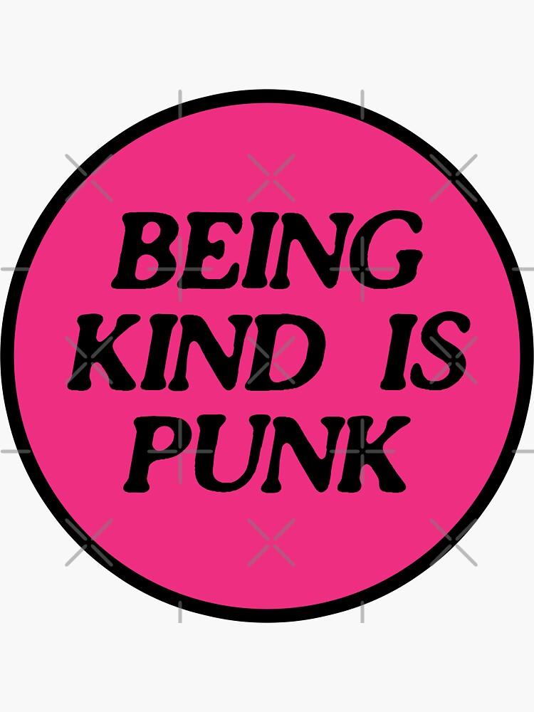 being kind is punk | pink 2 by craftordiy