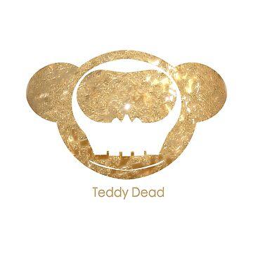 Glitter is Gold TeddyDead shirt by TeddyDead