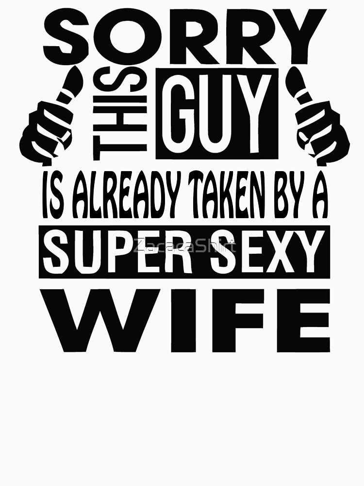 I have a sexy wife