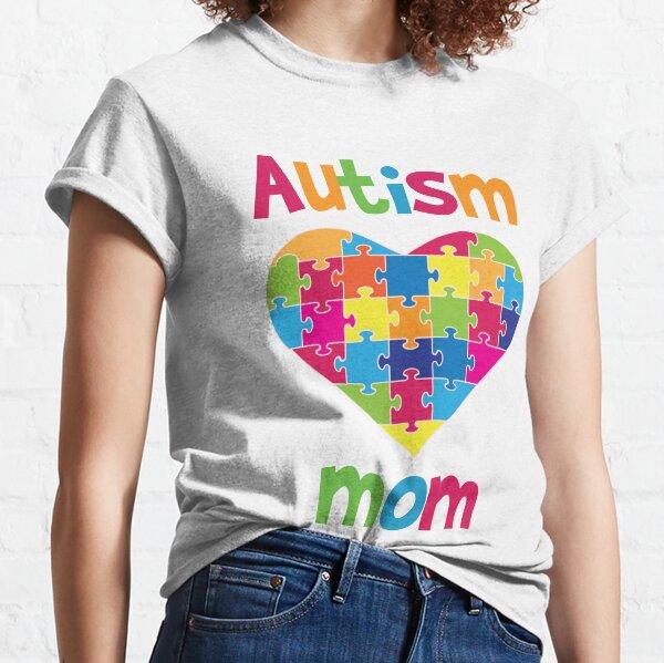 Autism Mom - Autistic Awareness Classic T-Shirt