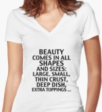 Beauty Comes In All Shapes And Sizes Women's Fitted V-Neck T-Shirt
