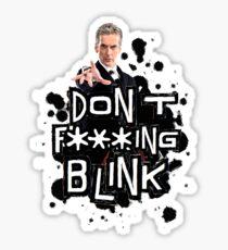 don't effing blink Sticker