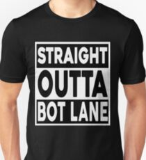 Straight Outta Bot Lane T-Shirt