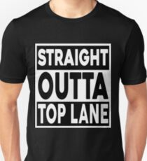 Straight Outta Top Lane T-Shirt