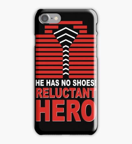 Reluctant Hero iPhone Case/Skin