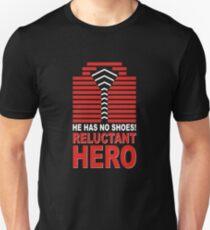 Reluctant Hero Unisex T-Shirt