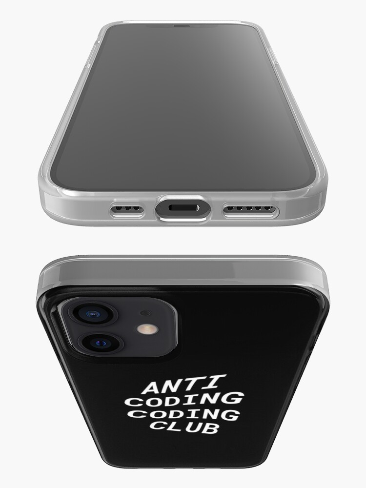 Alternate view of Anti Coding Coding Club iPhone Case