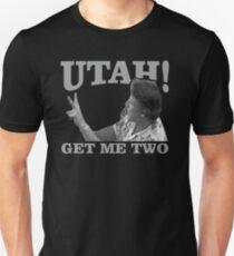 utah get me two Unisex T-Shirt