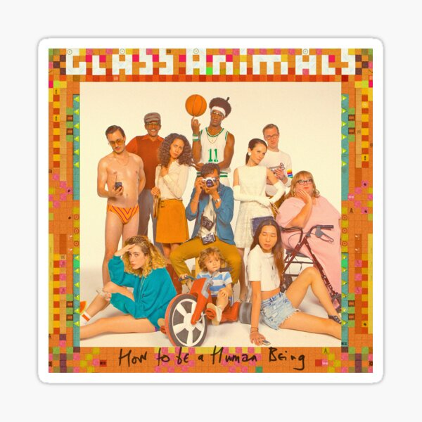 Glass Animals - How to be a Human Being Sticker