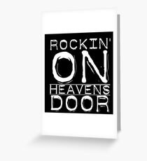 Music Lyrics Rocking On Heavens Door Greeting Card