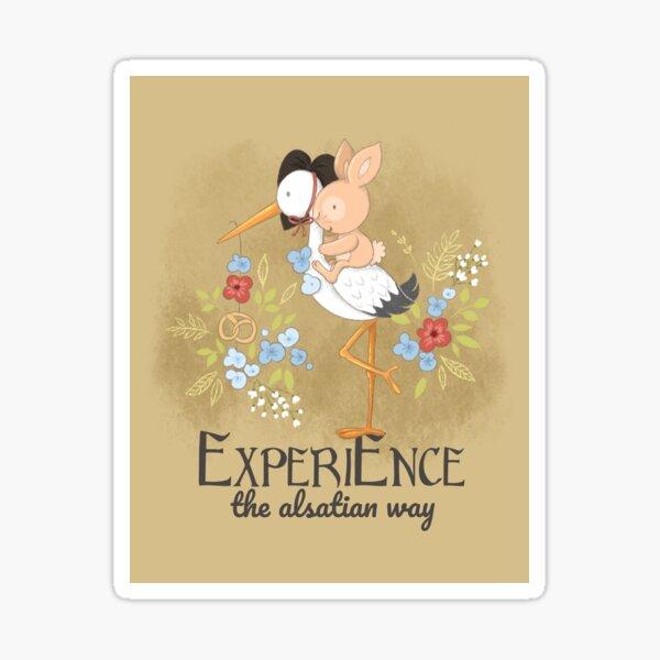 Experience the Alsatian way Sticker