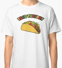 Taco Tuesday Is The Most Delicious Day of The Week Classic T-Shirt