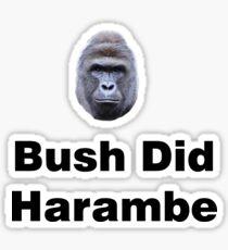 Bush Did Harambe Sticker