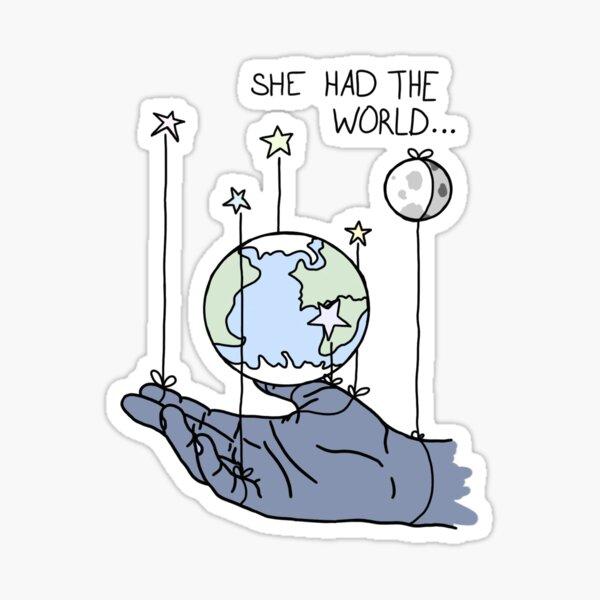She Had The World Lyrics Sticker