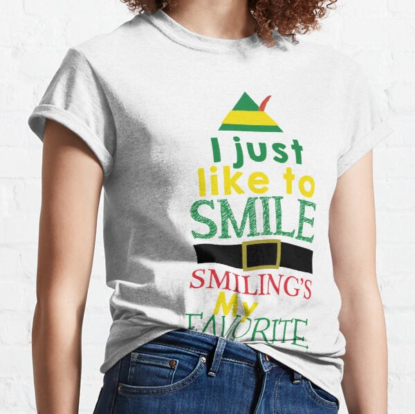 I Just Like to Smile, Smilings My Favorite - Buddy the Elf Classic T-Shirt