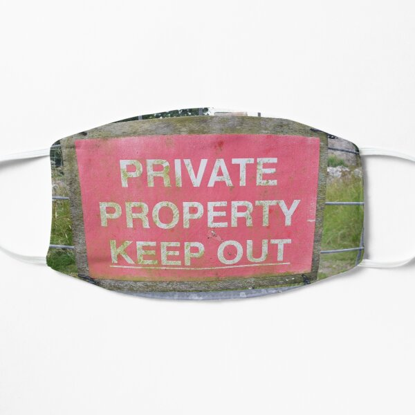 Private Property Keep Out Flat Mask