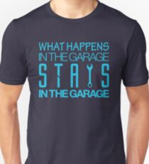 What happens in the garage Stays in the garage (7) T-Shirt