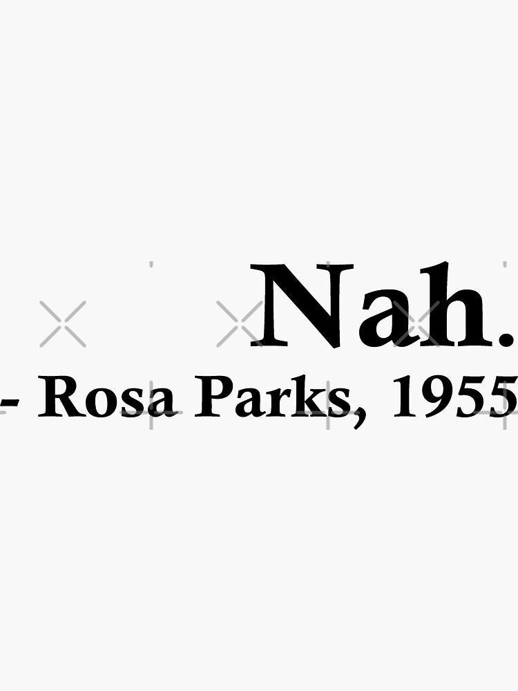 Rosa Parks – Nah. by fandemonium