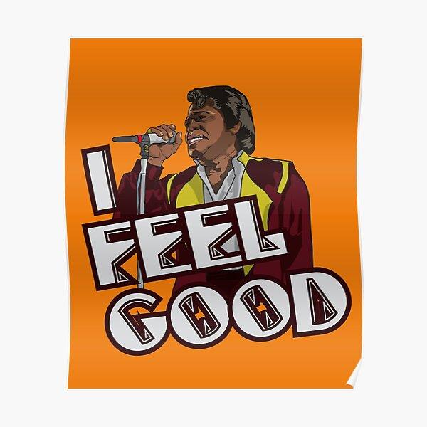 I Feel Good! Poster