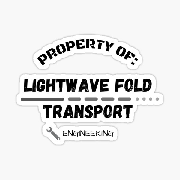 Property of Lightwave Fold Transport Engineering Sticker