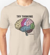 Think With Your Brain Unisex T-Shirt