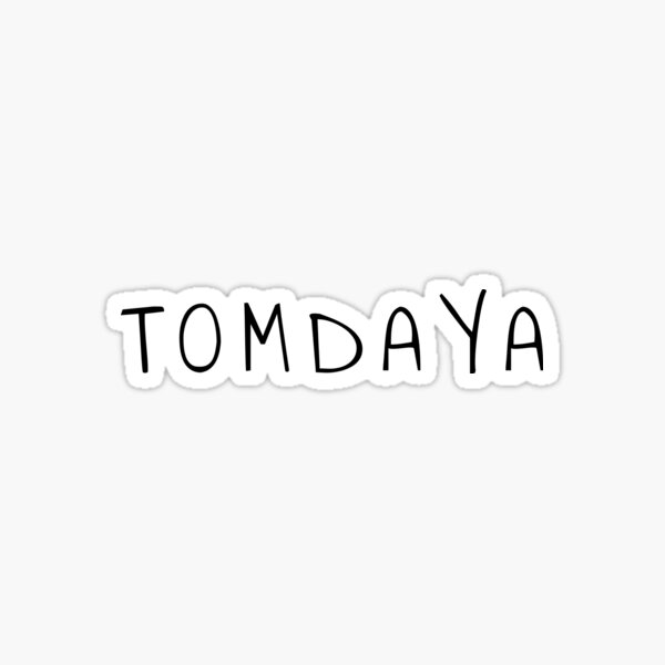 Tomdaya forever Sticker