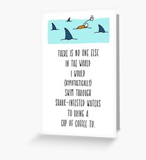 Love Card - Anniversary Card - Friendship Card - Shark Infested Waters Greeting Card