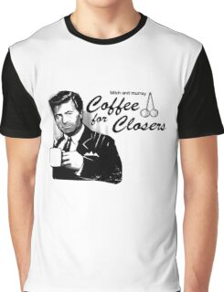 Coffee's for Closers Graphic T-Shirt