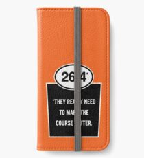 26.4 - Mark the Course iPhone Wallet/Case/Skin
