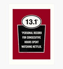 13.1 - Binge Watching Record Art Print