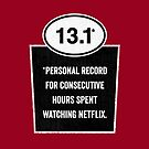 13.1 - Binge Watching Record by DamnAssFunny
