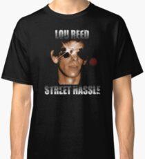Lou Reed Street Hassle Shirt Classic T-Shirt
