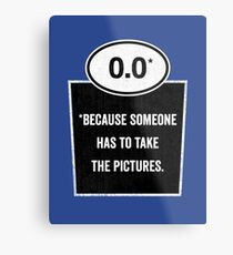 0.0 - Take the Pictures Metal Print