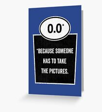0.0 - Take the Pictures Greeting Card