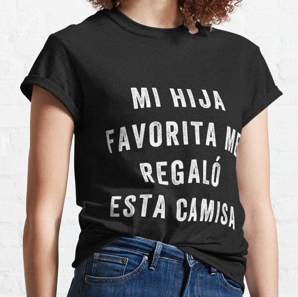 Camisa para Papa e Hija Camisa graciosa para papa y mama . Classic T-Shirt