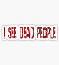 The Sixth Sense Movie Quotes Famous Scary Horror Sticker