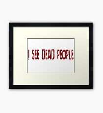 The Sixth Sense Movie Quotes Famous Scary Horror Framed Print