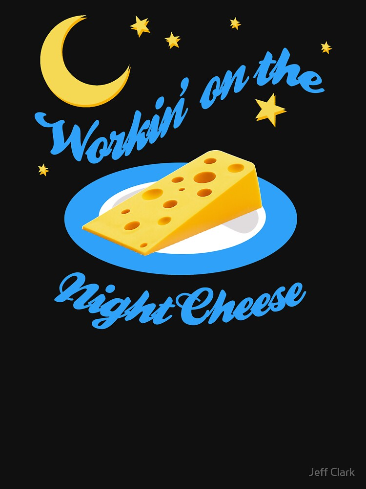 Night Cheese   Women's T-Shirt