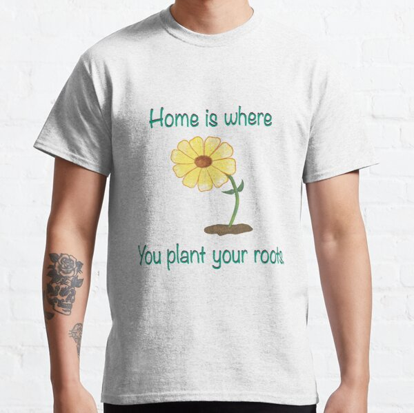 Home Is Where- Daisy Design Classic T-Shirt