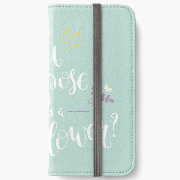 Do You Suppose She's a Wildflower? iPhone Wallet