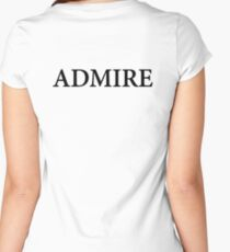 ADMIRE text black Women's Fitted Scoop T-Shirt