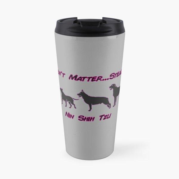 Nin Shih Tzu (Size doesn't Matter... Stealth Does) Travel Mug