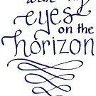 «Ojos en el horizonte, en las alturas» de bwaycalligraphy
