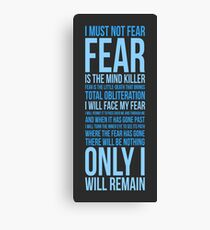 Litany Against Fear (long) Canvas Print